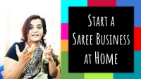 How to start a Home based Saree Business
